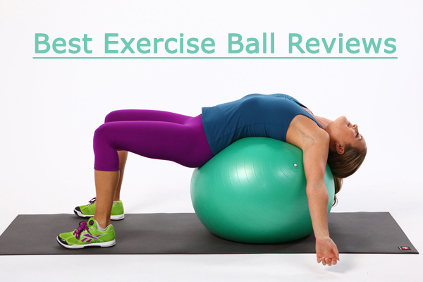best exercise ball reviews and buyers guide