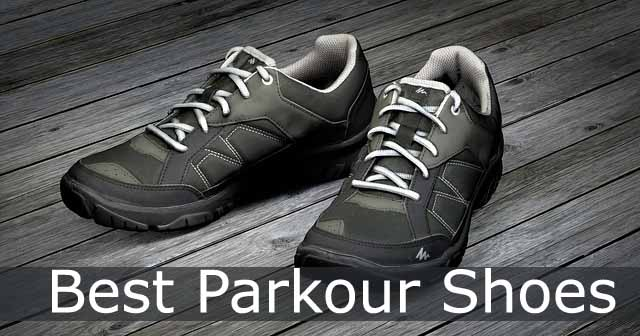 Comparison of Best Parkour and Free Running Shoes for traceurs & runners